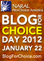 Blog for Choice Day 2012